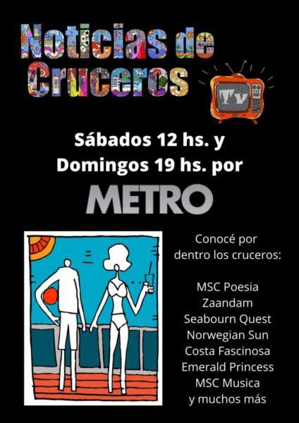 Mirá Noticias de Cruceros TV por canal METRO